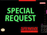 Special Request - SNES